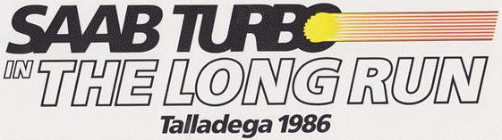Saab Turbo The Long Run Talladega 1986